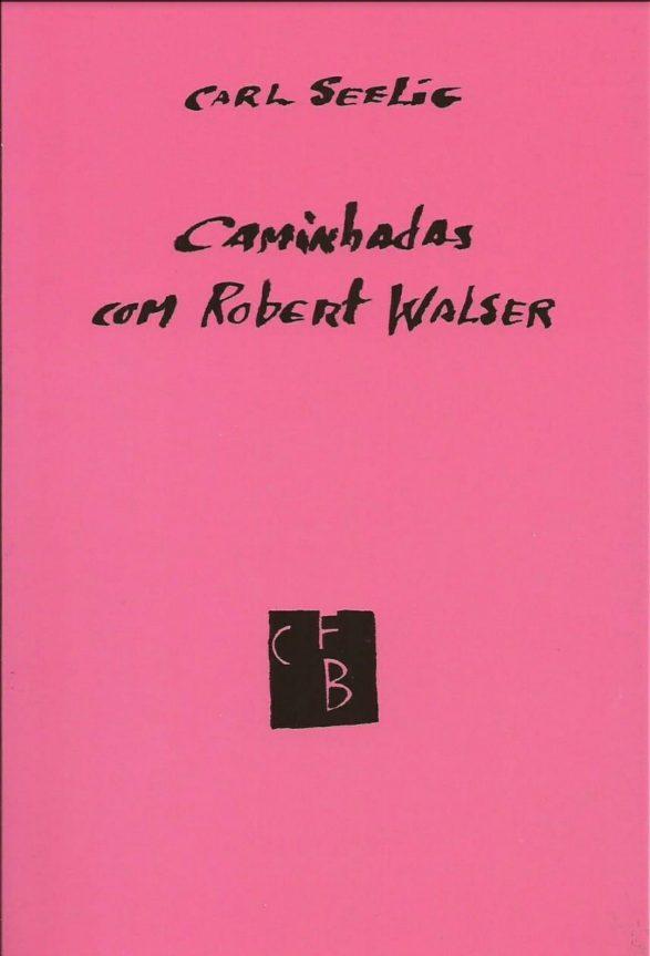 LIVRO_CAMINHADAS COM ROBERT WALSER