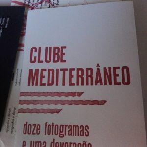 Clube Mediterrâneo: doze fotogramas e uma devoração