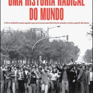 Uma História Radical do Mundo
