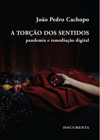LIVRO_A TORCAO DOS SENTIDOS