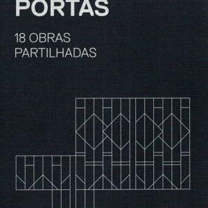 Nuno Portas. 18 Obras Partilhadas