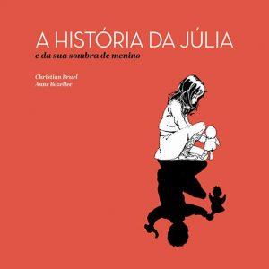 A História da Júlia e da sua sombra de menino